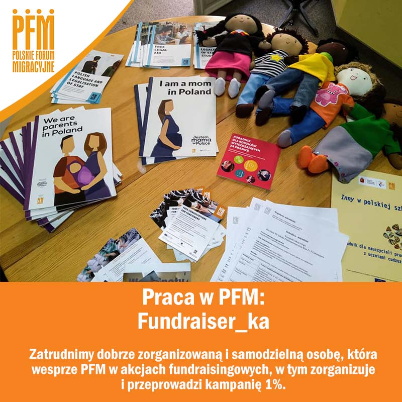 Fundraiser wanted - cooperation with the Polish Migration Forum Foundation